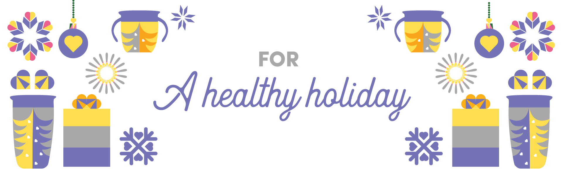 For a Healthy Holiday